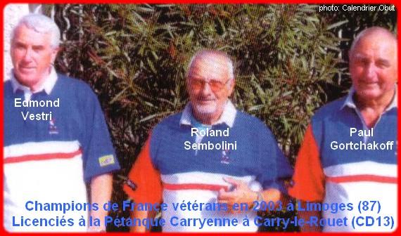 Champions de France pétanque vétérans triplettes en 2003