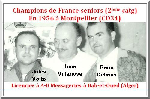 les champions de France pétanque seniors triplettes 2ème catg 1956