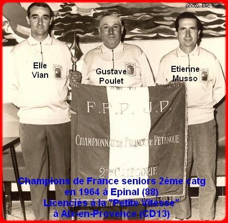 champions de France triplettes (2éme catg) en 1964 à Epinal